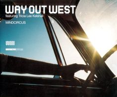 Way Out West - 'Mind Circus'  (2002)