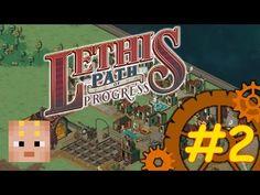 Deuxième épisode du Let's Play de Lethis - Path Of Progress de Timidouveg :)