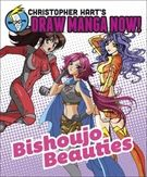 Christopher Hart's Draw Manga Now!: Bishoujo Beauties - Christopher Hart - Muu (9780385346030) - Kirjat - CDON.COM
