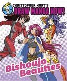 Christopher Hart's Draw Manga Now!: Bishoujo Beauties - Christopher Hart - Muu (9780385346030) - Kirjat - CDON.COM