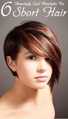 6 Amazingly Cool Hairstyles For Short Hair