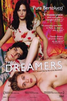 The Dreamers Movie Poster .... Read more on the on link: http://www.rogerebert.com/reviews/the-dreamers-2004.
