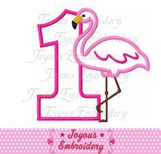 Instant Download Flamingo Number 1 Applique Embroidery Design NO ... Flamingo Birthday, Baby 1st Birthday, Flamingo Party, 6th Birthday Parties, Baby Rag Quilts, Star Stitch, Applique Embroidery Designs, Machine Applique, Cute Designs