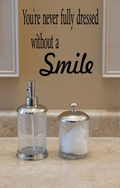 Youre Never Fully Dressed Without A SmileWall Quote