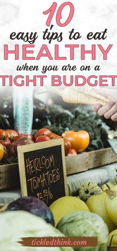 Read on to see these brilliant tips on how you can eat healthy even on a tight budget! These tips are simply the best! #cleaneating #health #healthy #onabudget #easy #cheap #grocerylist #frugal #frugalliving