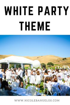 White party at Wente Vineyards || White party theme where everyone wears white!