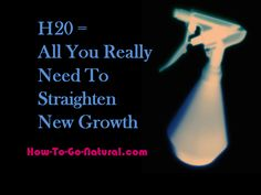 How to straighten new growth without heat.