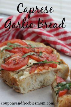 Caprese Garlic Bread: Delicious Cheesy Italian Garlic bread with tomatoes and basil!