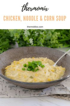 Thermomix Chicken, Noodle & Corn Soup