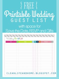 FREE Printable Wedding Guest List and Checklist by Clean Life and Home. Includes space to record name, address, save the date checkbox, invitation checkbox, rsvp checkbox, # attending, gifts received and thank you checkbox!