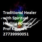 Powerful Spiritual Traditional Herbalist Healer Prof Kasasa +27739990051  Experienced in Ancestral healing and spell casting, Astrologers, Doctors, African Medicines, Ritualism, Herbalist healers, Spiritual healers, Native healer, Philosophy, Traditional healers, Herbal remedies, holistic healing, 1.Bring Back Lost Love. 2.Remove Bad Spells 4.Win Any Kind Of Court Case. 100% Guaranteed! 5.Recover Stolen Properties  6.Attract Customers To Your Business