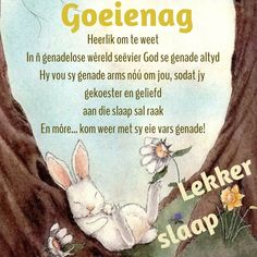 Evening Quotes, Night Quotes, Evening Greetings, Goeie Nag, Afrikaans Quotes, Christian Messages, Sleep Tight, Day Wishes, Good Night
