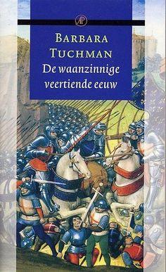 De waanzinnige veertiende eeuw ebook by Barbara Tuchman - Rakuten Kobo Ebooks, Was, Romans, Free, Novels, Romances