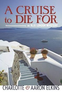 A Cruise to Die For by Charlotte and Aaron Elkins