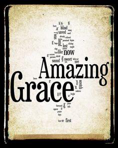 amazing grace...