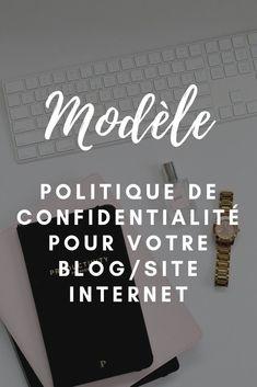 Téléchargez notre modèle de politique de confidentialité pour blog et site internet Le Web, Copywriting, My Love, Marketing, Entrepreneurship, Business, Unique, Politics
