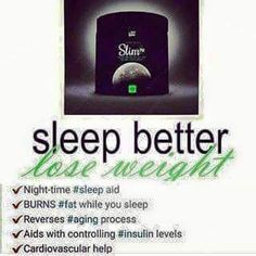 Lose weight while you sleep. Full write up on my facebook page  https://www.facebook.com/groups/836144306506869/