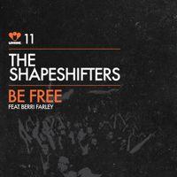 Ouça Be Free (feat. Berri Farley) - Single de The Shapeshifters & Berri Farley no @AppleMusic.