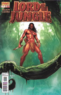 The Savage Land Part 1 __Written by Arvid Nelson, Art by Roberto Castro , Cover by Paul Renaud , The Story _The original Lord of the Jungle returns! The story begins in the late 1800s, John Clayton, L