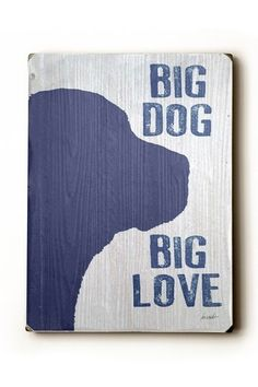 Big dog = Big Love quote - http://www.picturesofdogs.org/pin/309/