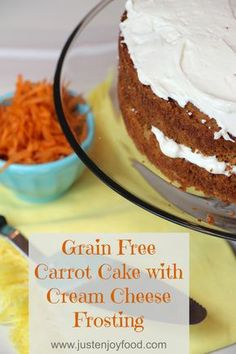 Grain Free Carrot Cake with Cream Cheese Frosting