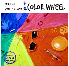 Preschool Art: Giant Color Wheel - Teaching 2 and 3 year olds