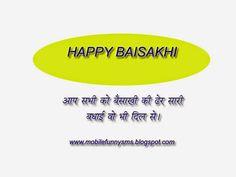 MOBILE FUNNY SMS: BAISAKHI SMS BAISAKHI, BAISAKHI FESTIVAL, HAPPY BAISAKHI, BAISAKHI SMS, BAISAKHI IMAGES, BAISAKHI PICTURES, BAISAKHI QUOTES, BAISAKHI GREETINGS, BAISAKHI WISHES, BAISAKHI IN HINDI, BAISAKHI WALLPAPER, BAISAKHI MESSAGES, IMAGES OF BAISAKHI, BAISAKHI PHOTOS, PICTURES OF BAISAKHI,