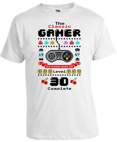 30th Birthday Shirt Bday Gift Ideas For Him Video Game T Shirt Nerd Gifts Personalized The Classic Gamer Level 30 Complete Mens Tee DAT-1065