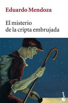 El misterio de la cripta embrujada (1978). by Eduardo Mendoza. www.albertalagrup.com