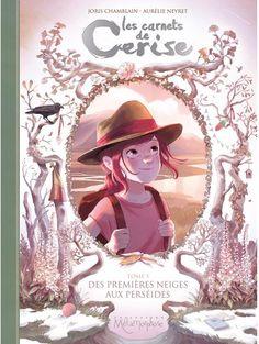 Carnets de Cerise 05 - Des premières neiges aux perséides