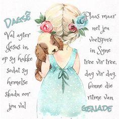 Lekker Dag, Afrikaanse Quotes, Goeie Nag, Goeie More, Good Morning Wishes, Famous Quotes, Words, Amanda, Journaling