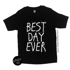 best day ever shirt, birthday shirts, boys birthday shirts, girls birthday shirts, unisex birthday shirts, hipster kids, birthday outfits by PartyTees on Etsy https://www.etsy.com/listing/293385513/best-day-ever-shirt-birthday-shirts-boys