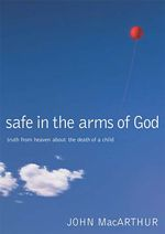 $12 on sale | Safe in the Arms of God (Hardcover)