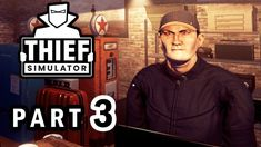 THIEF SIMULATOR Gameplay Walkthrough Part 3 – THE GOOD RUN Thief Simulator, Broadway Shows, Good Things, Running, Keep Running, Why I Run, Lob