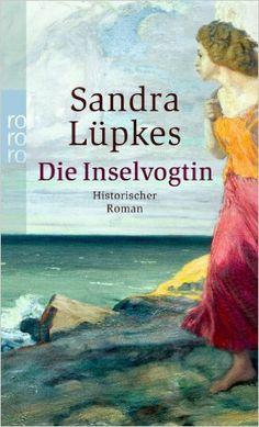 Die Inselvogtin: Amazon.de: Sandra Lüpkes: Bücher