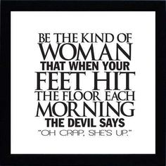 I've seen this before, but one day the devil will say this about me....