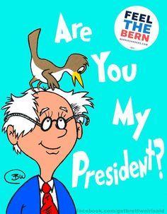 Are You My President? - Dr Seuss Book Cover Parody #BernieSanders #FeelTheBern #NotMeUs #BirdySanders