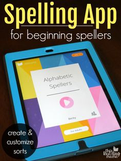 Beginning Spelling App for Word Study - create and customize sorts - This Reading Mama