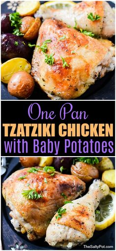 Looking for an easy delicious meal try this One Pan Tzatziki Chicken with Baby Potatoes Recipe