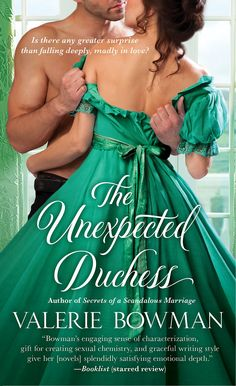 The Unexpected Duchess - Book 1 in the World's a Stage series. (St. Martin's Press, April 29, 2014)