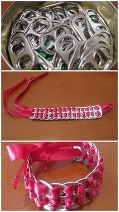 Make a bracelet from soda can tabs and ribbon  just weave the ribbon through the tabs   if you need a Tutorial  here is one   http://www.instructables.com/id/Pop-Tab-Bracelets/?ALLSTEPS    if you rather buy it Well  Poptabs Purses  https://www.facebook.com/PoptabsPurses  he Makes them and soda tab Purses and much more