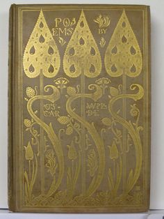 First UK Edition of Poems by Oscar Wilde. Published by the Chiswick Press For Elkin Matthews & John Lane, in London, 1892. Illustrated by Charles Ricketts.