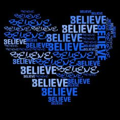 I believe with all my <3