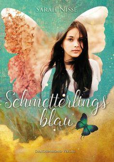 Sarah Nisse - Schmetterlingsblau
