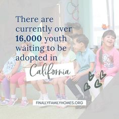 "California has more youth aging out of foster care than any other State in the country and many more coming down the pipeline - youth waiting and hoping to find a forever home and family.⠀ ⠀ Too many get the message that they are ""too old"" to be adopted and lose hope. ⠀ ⠀ It's part of our mission at Finally Family Homes to restore hope and provide opportunities to connect to the community and to even find a sense of permanency. ⠀ ⠀ We believe no one is too old for a family. Adopting Older Children, Adopting A Child, Foster Care System, Foster Care Adoption, Youth Age, Oldest Child, Family Homes, Important Facts, Restore"