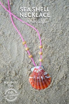 Make your own seashell necklace.  All you have to do is use...