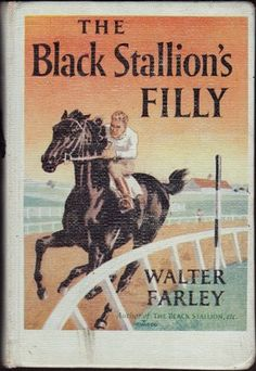 The Black Stallion's Filly by Walter Farley. I was never into the horse books the way some girls were. I remember Mr. Dippolino reading one to us in sixth grade.