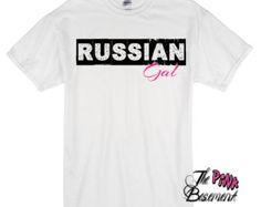 Russian Gal Girl Wife Russia Birthday Christmasn Present Gifts Tshirt T Shirt Female Girls Ladies gag gift Humor White S M L XL Shirts Tee
