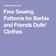 Free Sewing Patterns for Barbie and Friends Dolls' Clothes