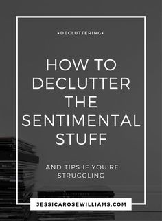 Decluttering sentimental stuff can be tough. Find out how I did it and what my decluttering tips are if you're struggling.